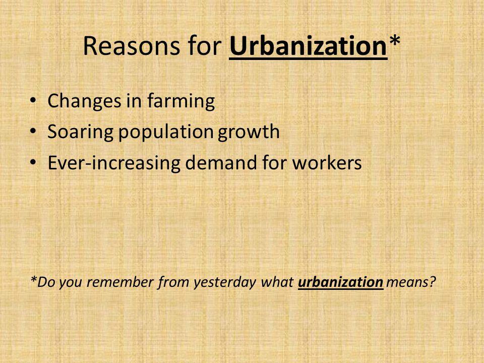 Reasons for Urbanization*