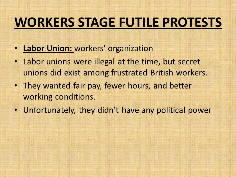WORKERS STAGE FUTILE PROTESTS