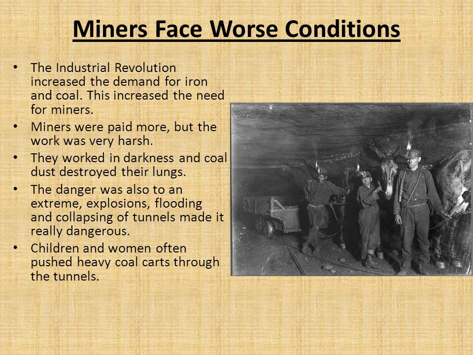 Miners Face Worse Conditions