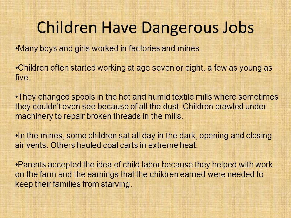 Children Have Dangerous Jobs