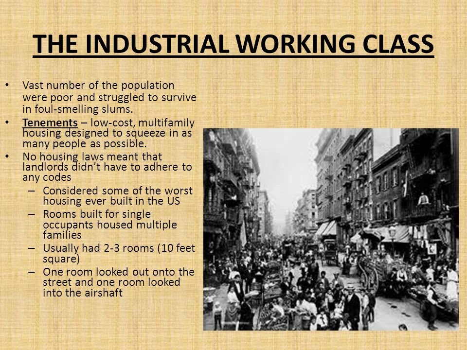 THE INDUSTRIAL WORKING CLASS