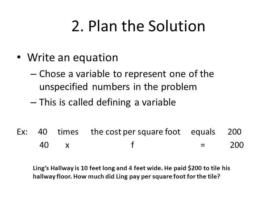2. Plan the Solution Write an equation