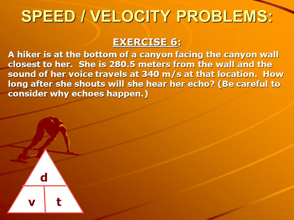 SPEED / VELOCITY PROBLEMS: