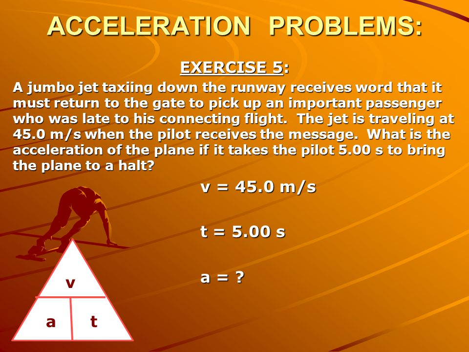 ACCELERATION PROBLEMS: