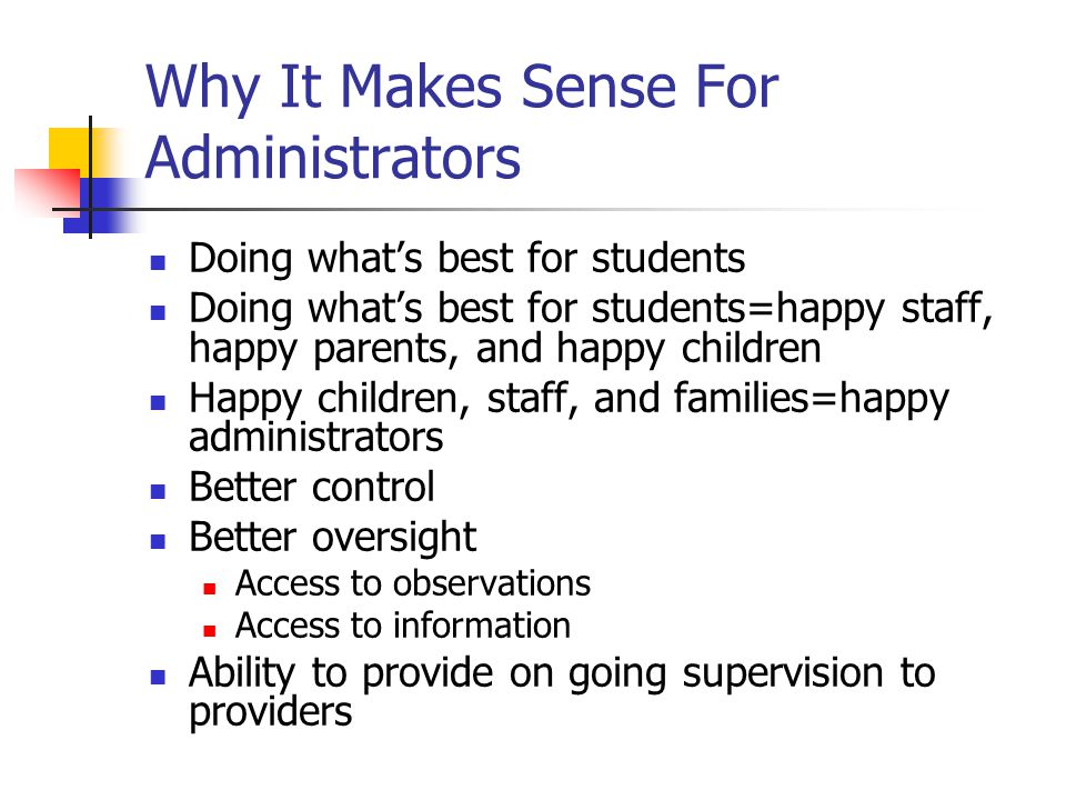 Why It Makes Sense For Administrators