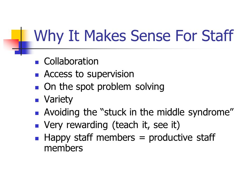 Why It Makes Sense For Staff