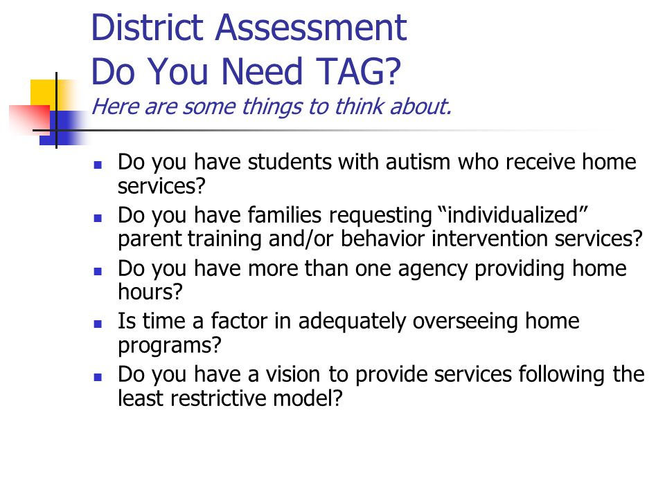 District Assessment Do You Need TAG