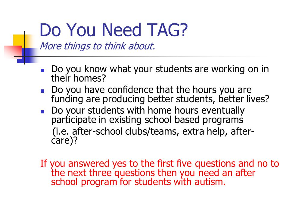 Do You Need TAG More things to think about.