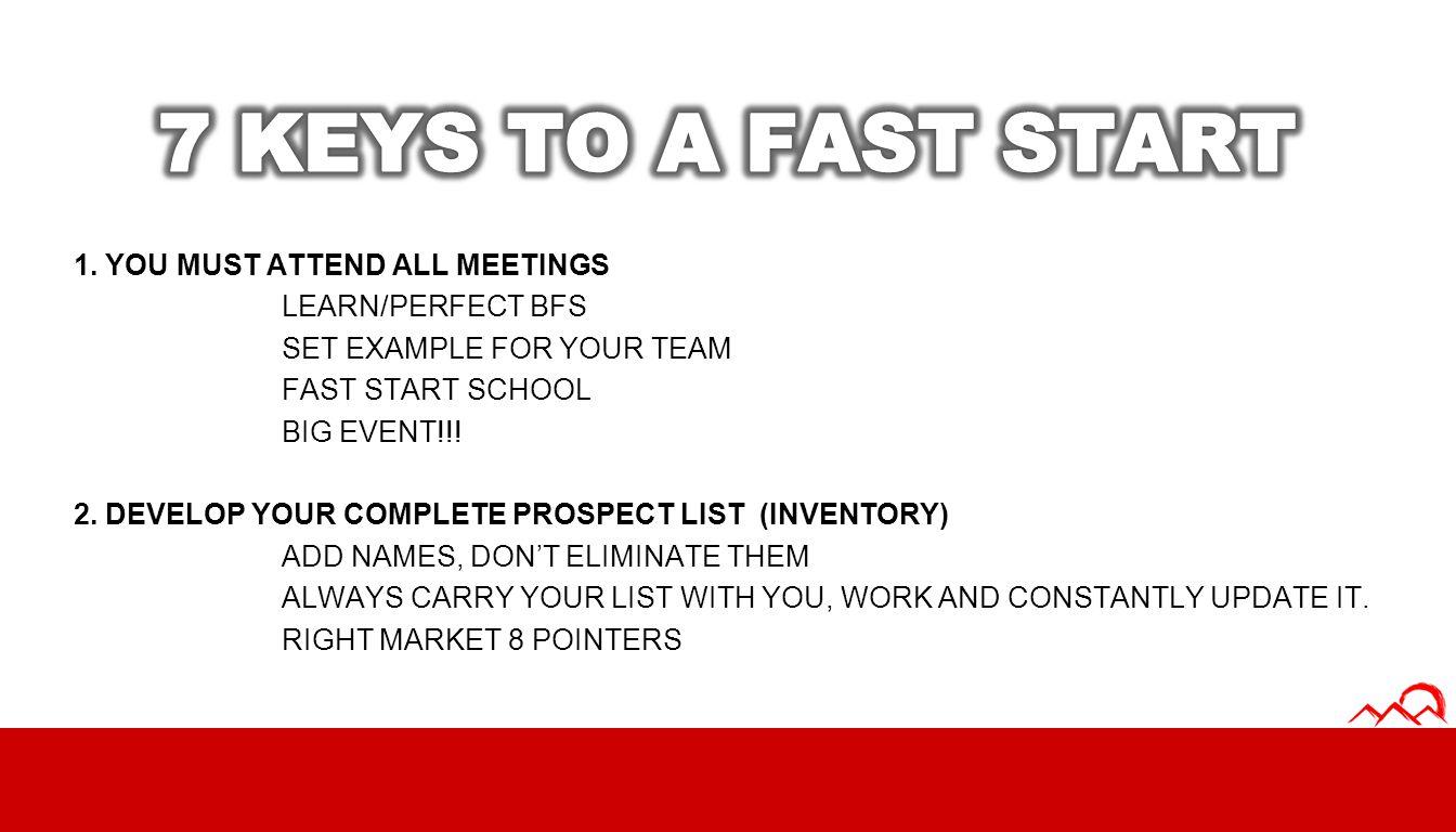 7 KEYS TO A FAST START