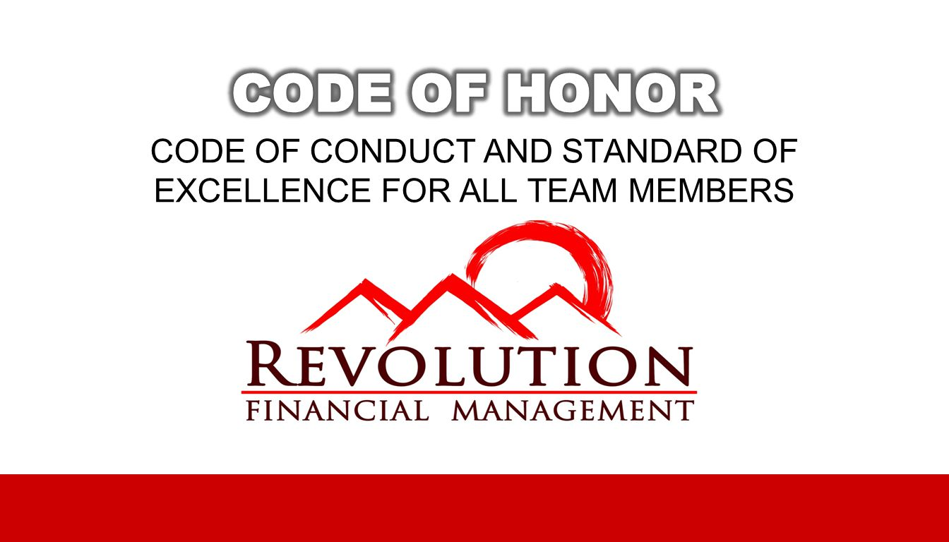 CODE OF CONDUCT AND STANDARD OF EXCELLENCE FOR ALL TEAM MEMBERS