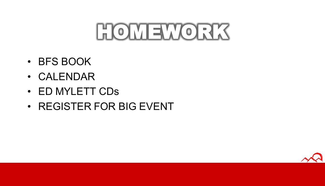 HOMEWORK BFS BOOK CALENDAR ED MYLETT CDs REGISTER FOR BIG EVENT