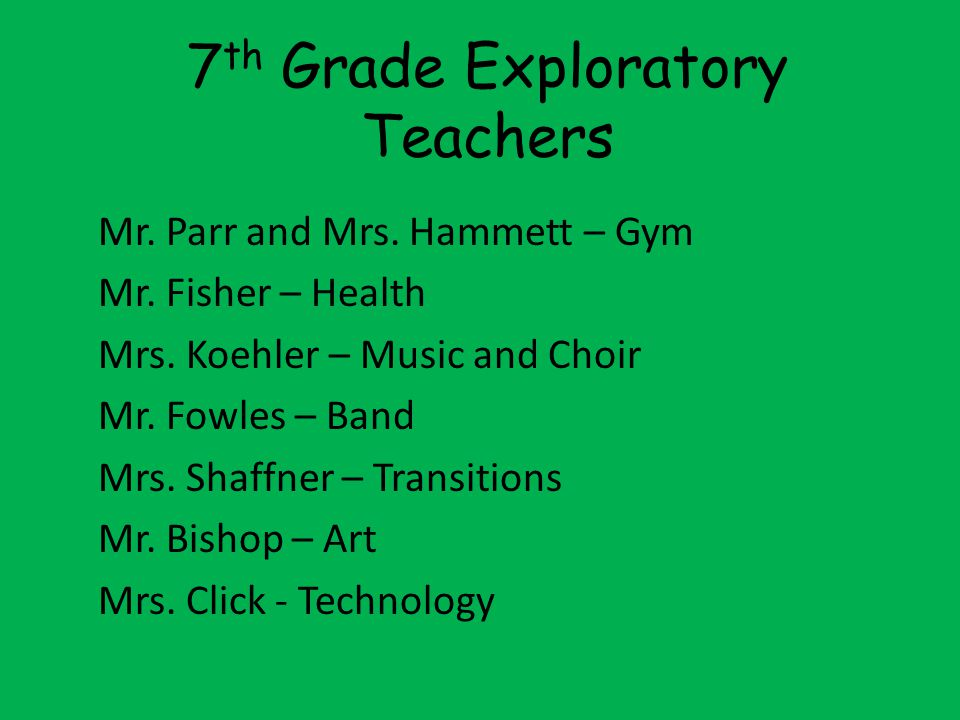 7th Grade Exploratory Teachers