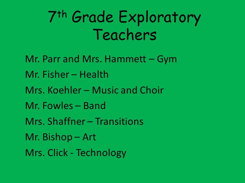 7th Grade Exploratory Teachers