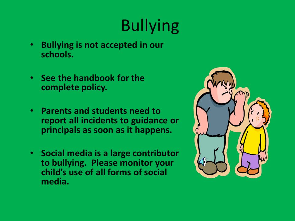 Bullying Bullying is not accepted in our schools.