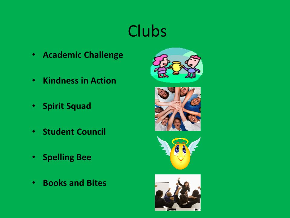 Clubs Academic Challenge Kindness in Action Spirit Squad