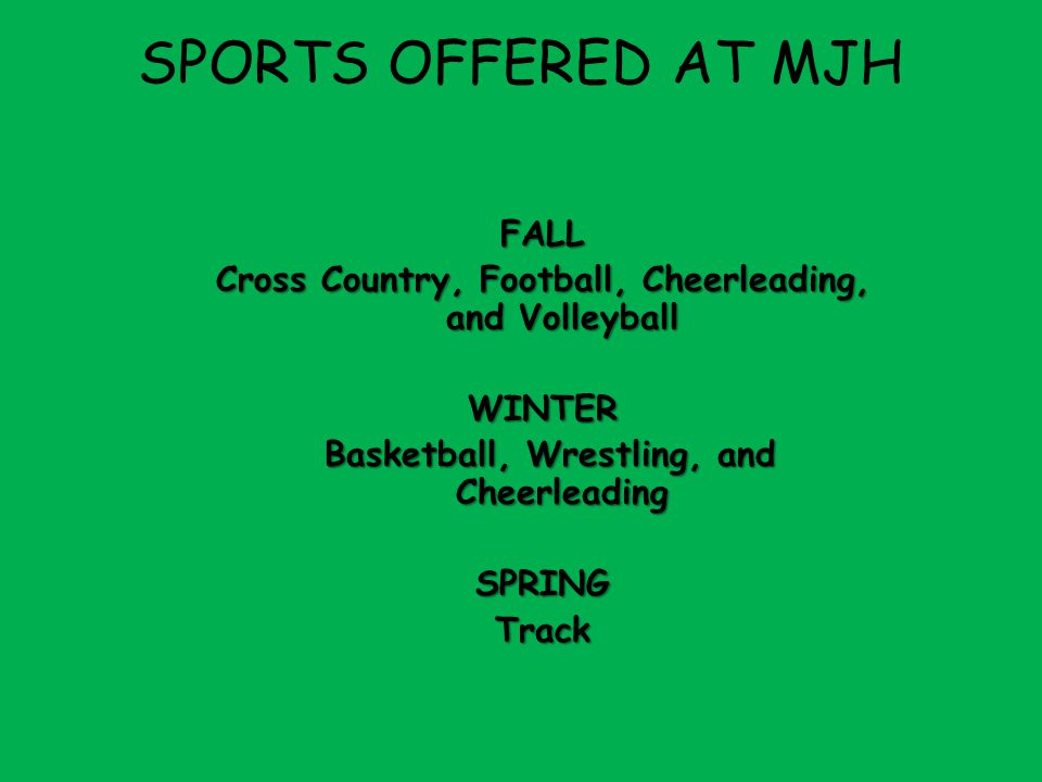SPORTS OFFERED AT MJH FALL