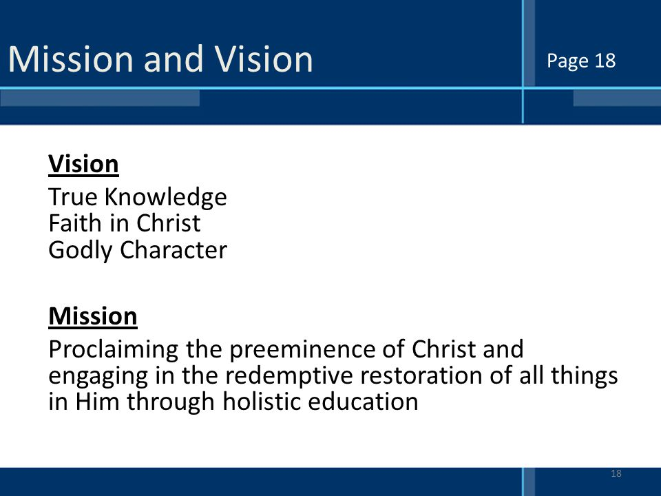 Mission and Vision Page 18.
