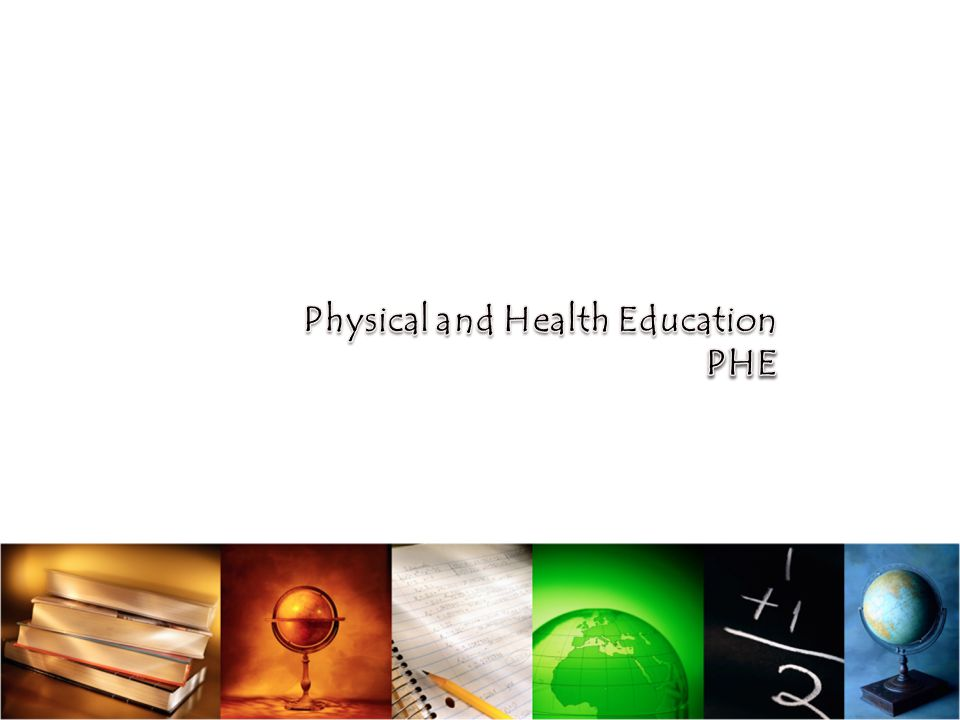 Physical and Health Education PHE