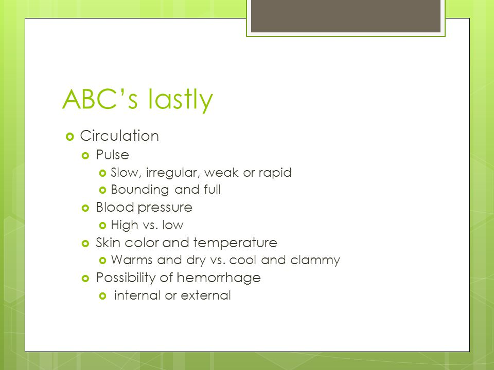 ABC's lastly Circulation Pulse Blood pressure