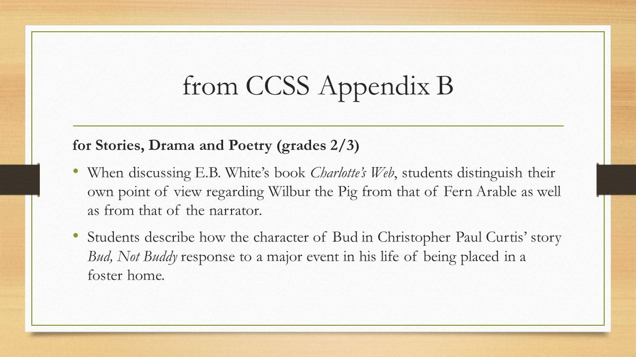 from CCSS Appendix B for Stories, Drama and Poetry (grades 2/3)