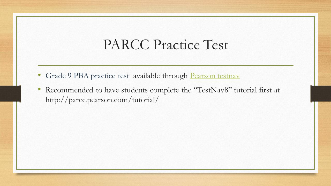PARCC Practice Test Grade 9 PBA practice test available through Pearson testnav.