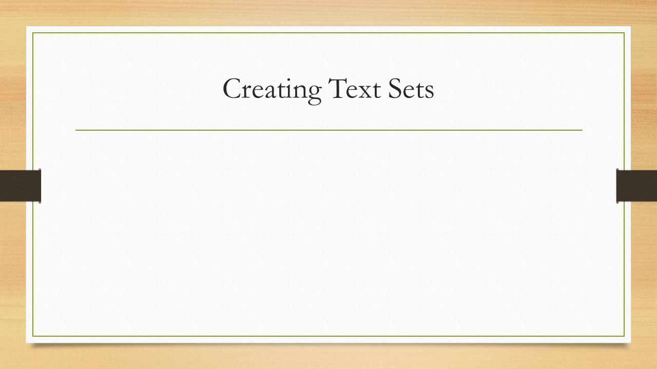 Creating Text Sets