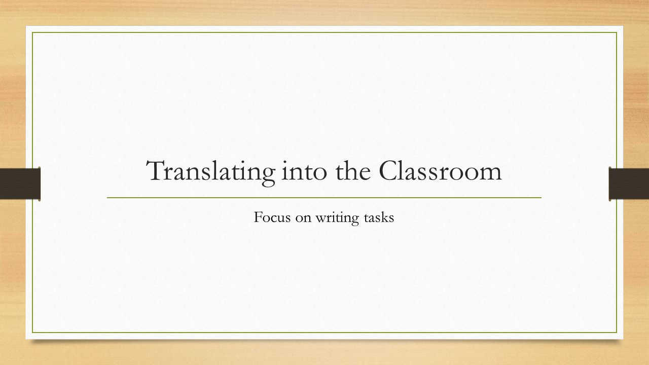 Translating into the Classroom