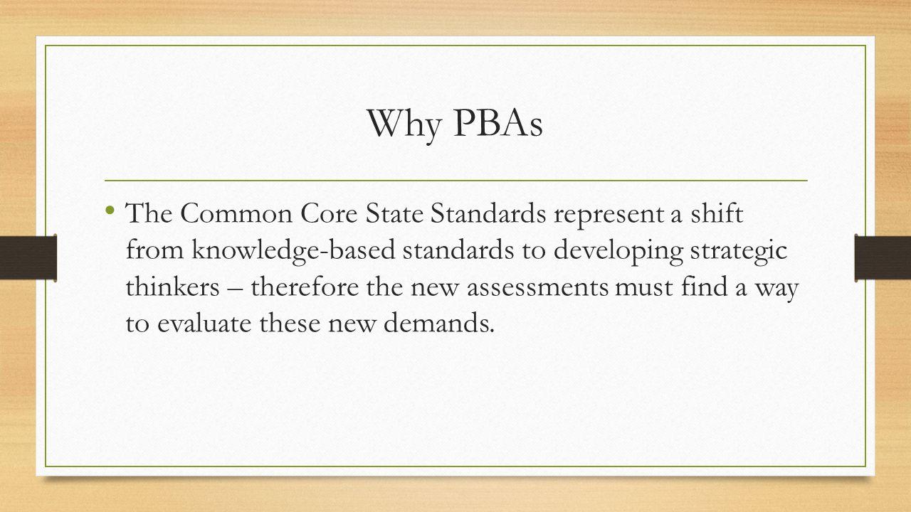 Why PBAs