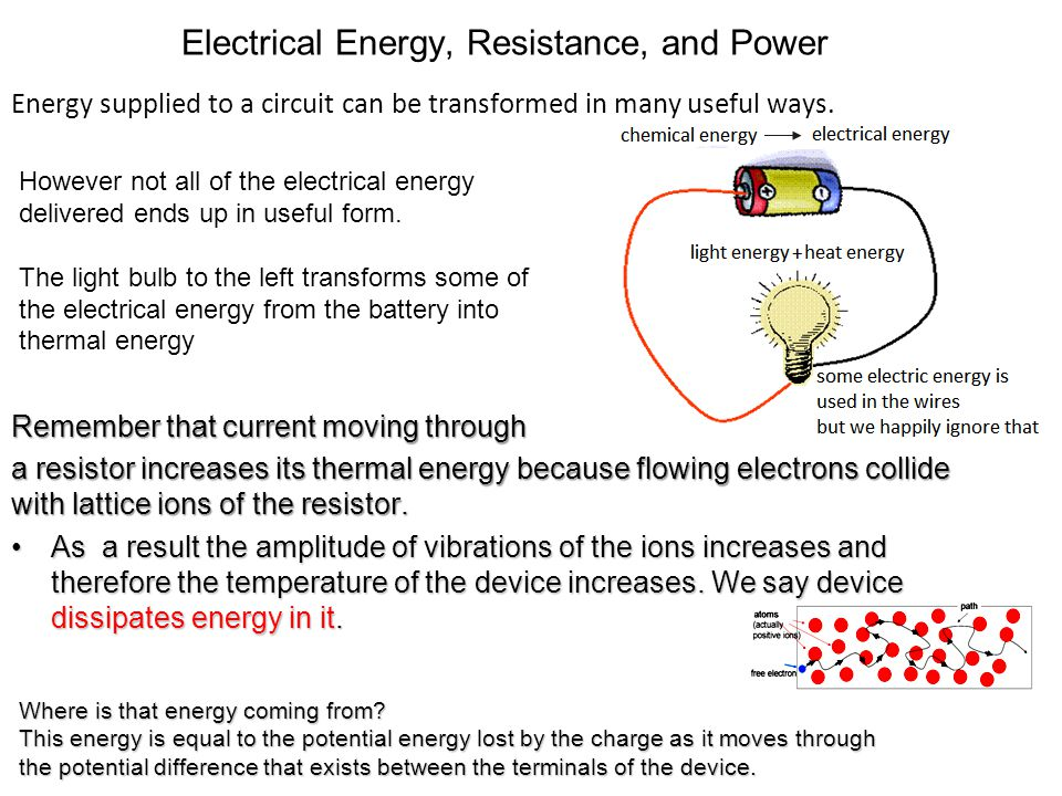 Electrical Energy, Resistance, and Power