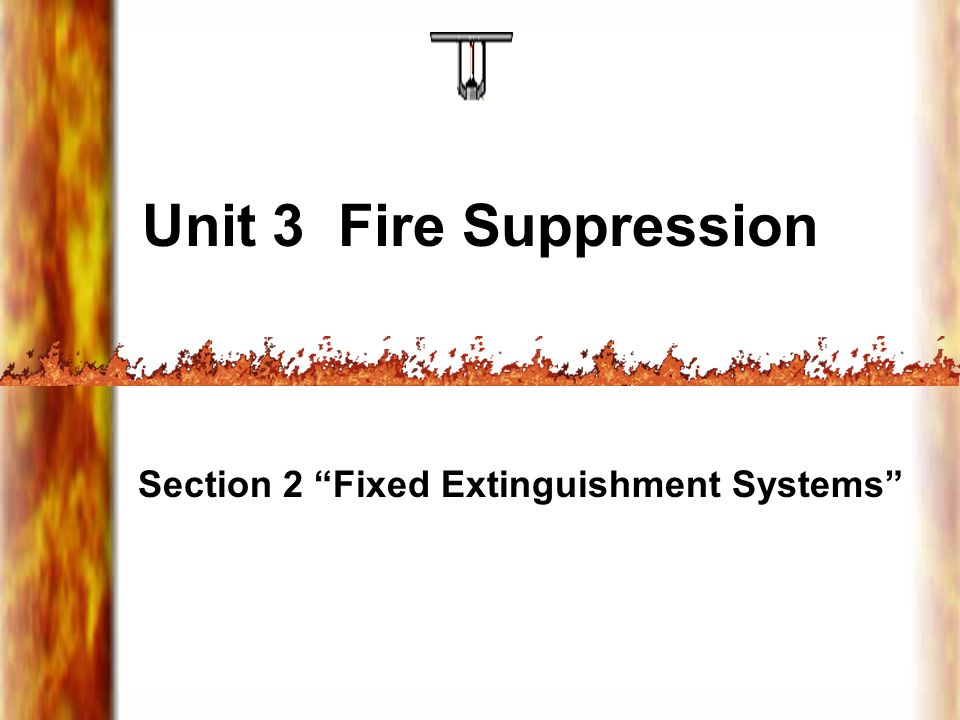 Section 2 Fixed Extinguishment Systems