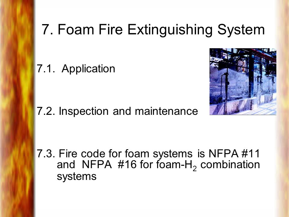 7. Foam Fire Extinguishing System