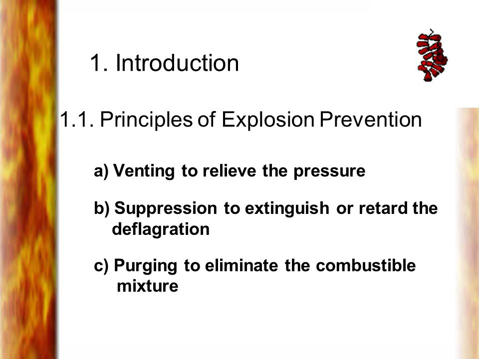 1. Introduction 1.1. Principles of Explosion Prevention