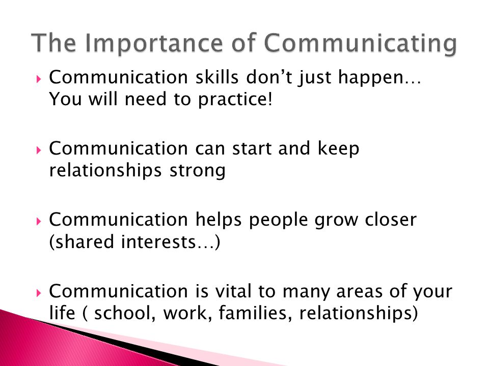 The Importance of Communicating