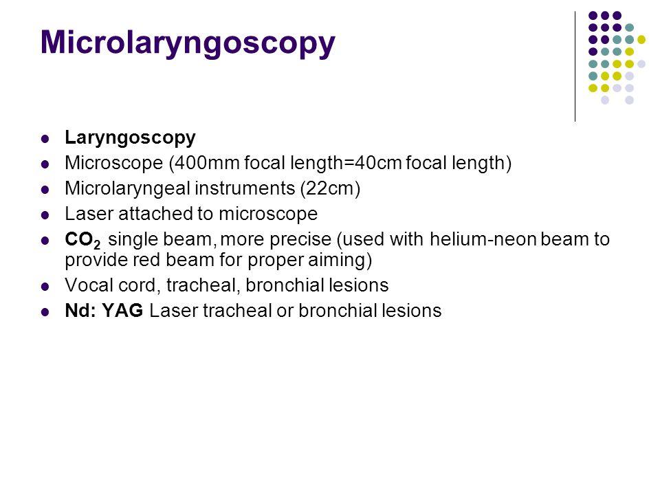 Microlaryngoscopy Laryngoscopy
