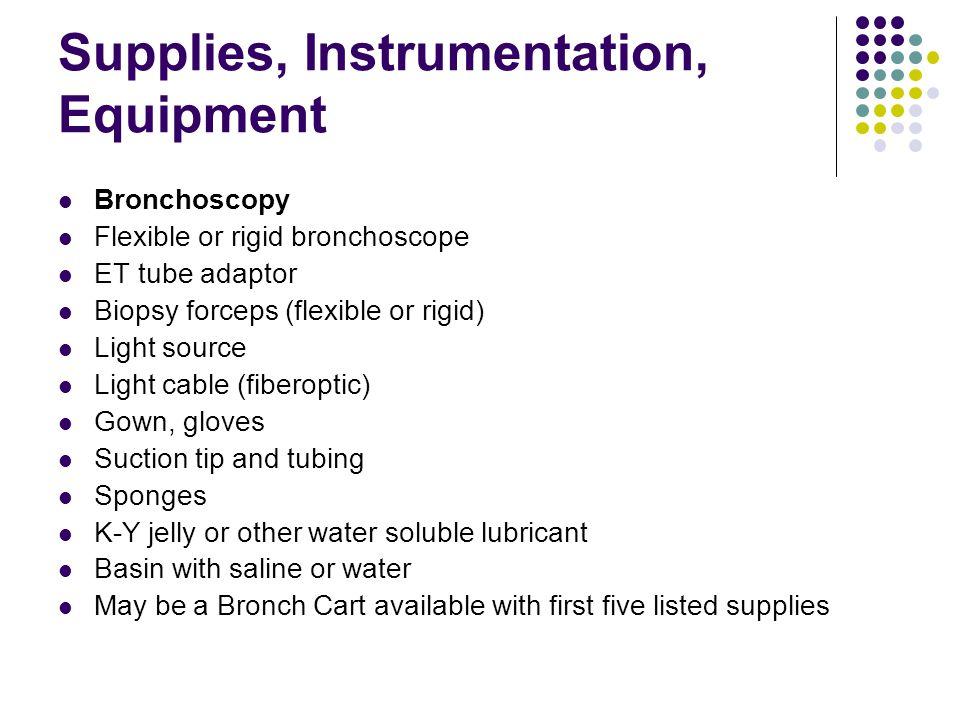 Supplies, Instrumentation, Equipment