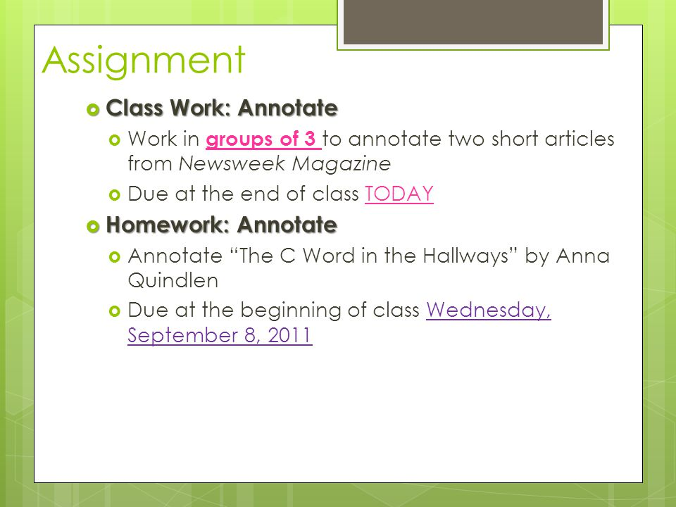 Assignment Class Work: Annotate Homework: Annotate