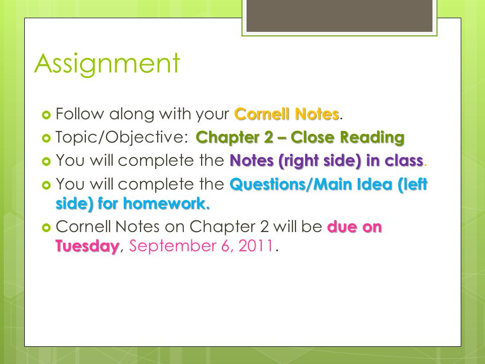 Assignment Follow along with your Cornell Notes.