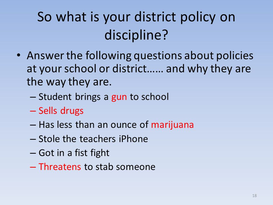 So what is your district policy on discipline