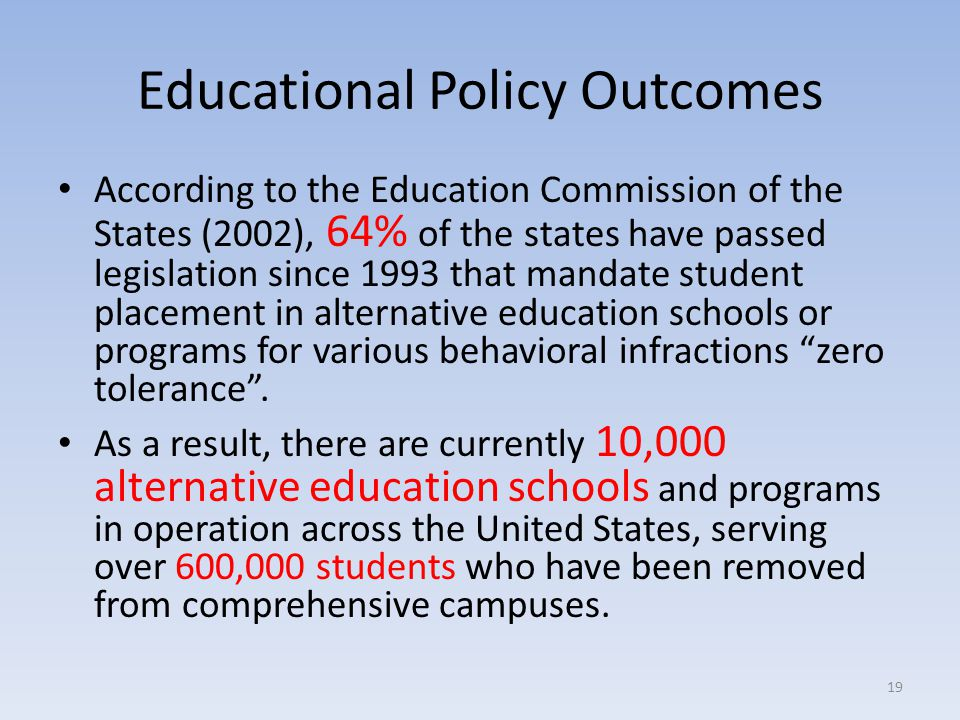 Educational Policy Outcomes