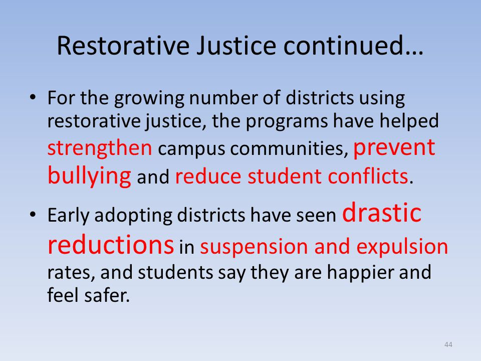 Restorative Justice continued…