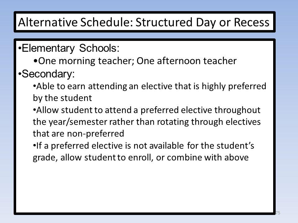 Alternative Schedule: Structured Day or Recess