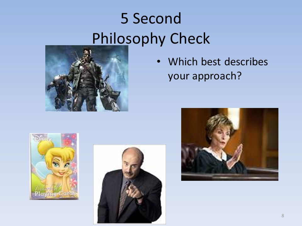 5 Second Philosophy Check