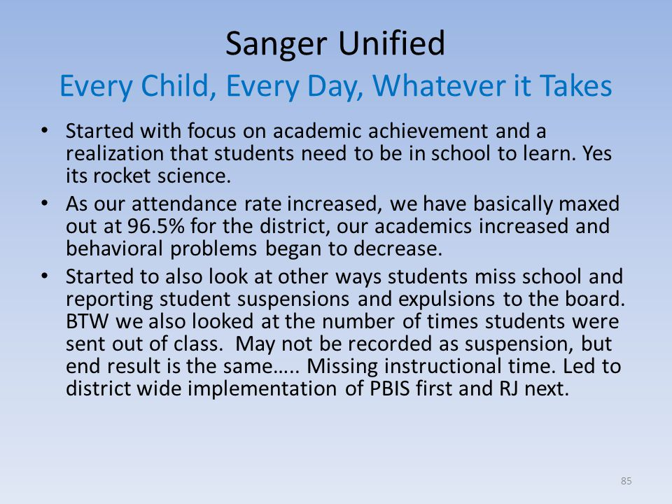 Sanger Unified Every Child, Every Day, Whatever it Takes