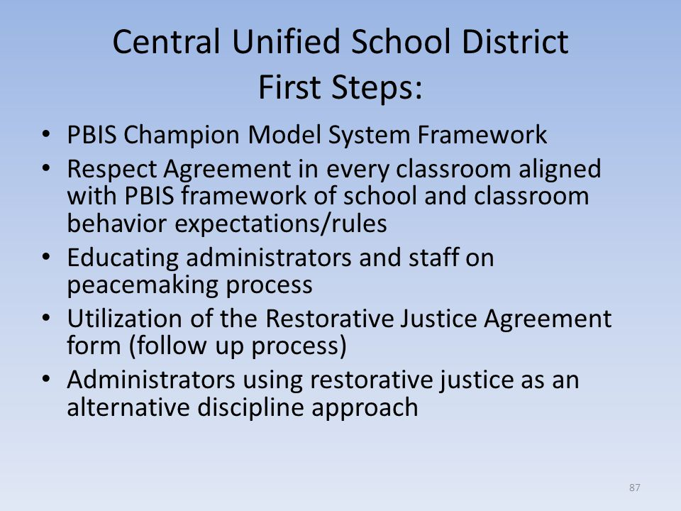 Central Unified School District First Steps: