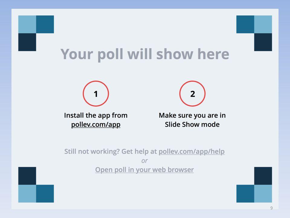 https://www.polleverywhere.com/multiple_choice_polls/5bbMhf6h4WK2don