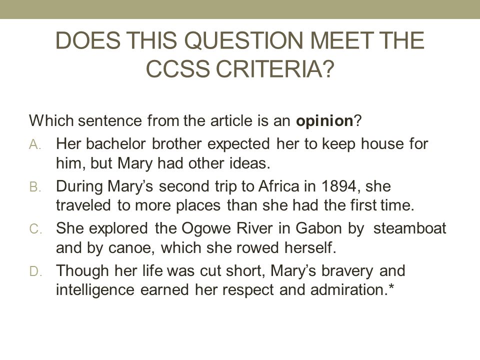 DOES THIS QUESTION MEET THE CCSS CRITERIA