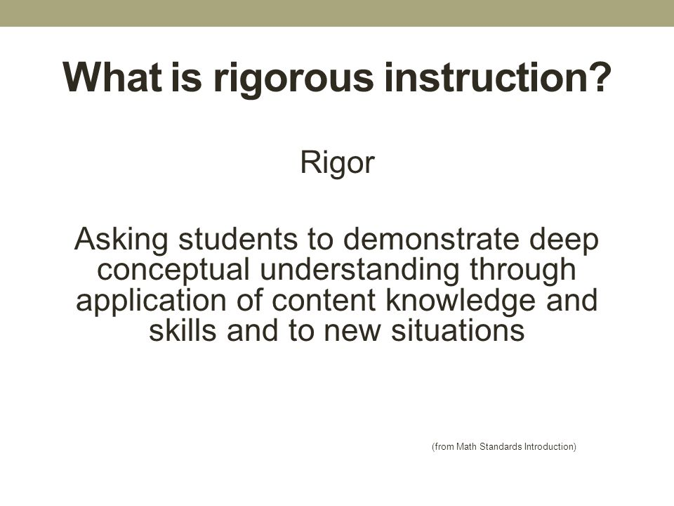 What is rigorous instruction