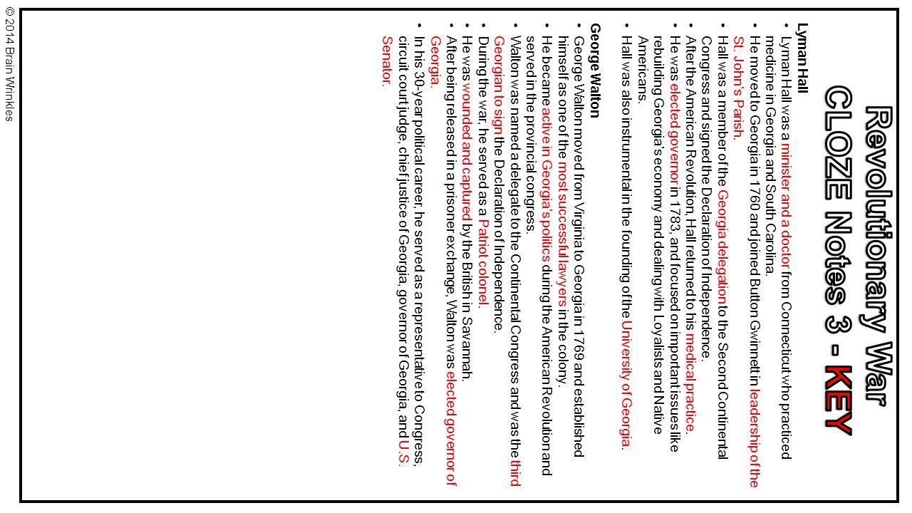 CLOZE Notes 3 - KEY Revolutionary War