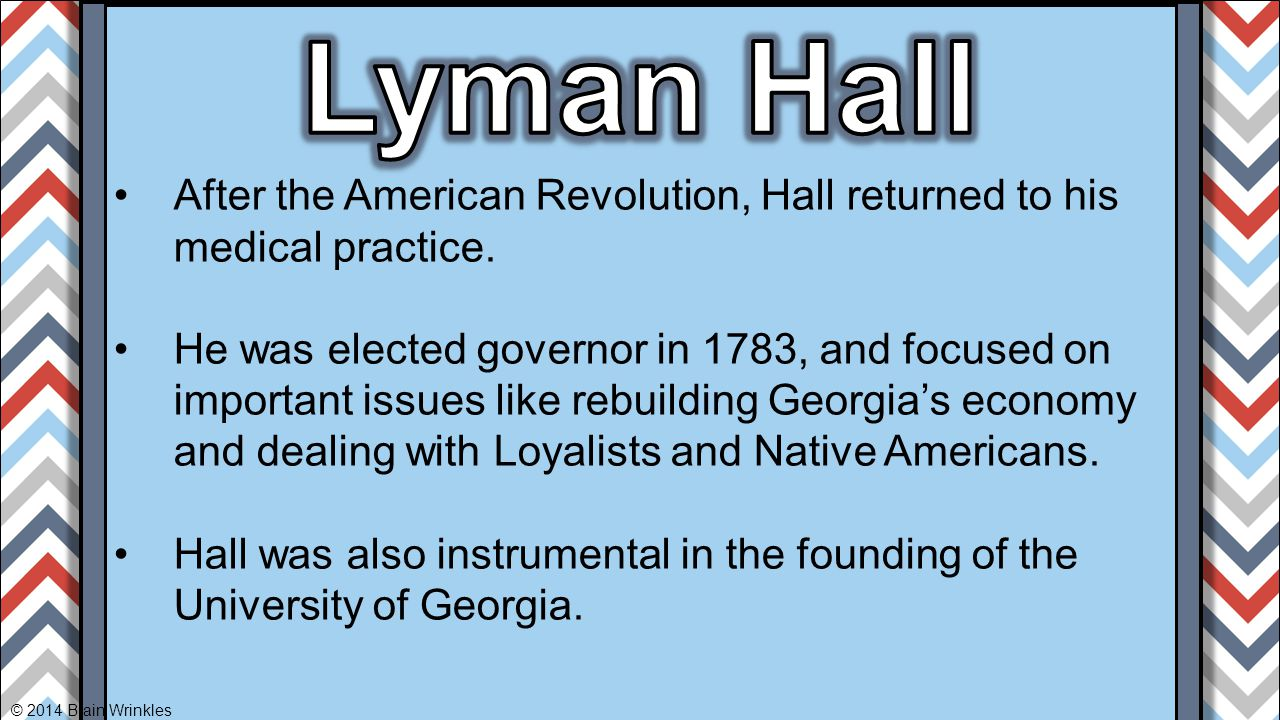 Lyman Hall After the American Revolution, Hall returned to his medical practice.