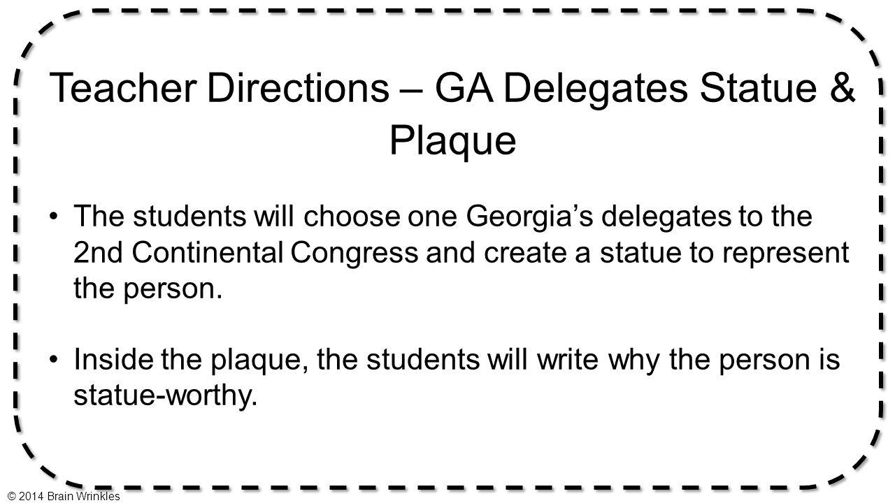 Teacher Directions – GA Delegates Statue & Plaque